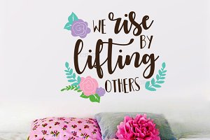 We rise by lifting others quote svg
