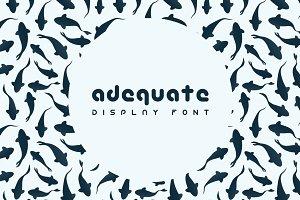 Adequate Font