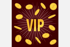 VIP. Golden text Flying dollar coins