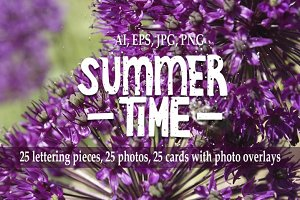 Summer time. Lettering and photo.