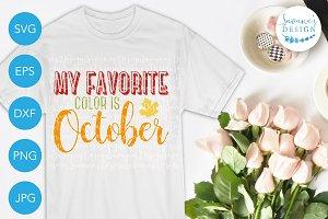My Favorite Color is October SVG