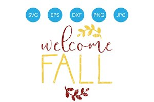 Welcome Fall SVG Cut File