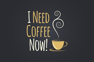 Coffee cup quote logo design.