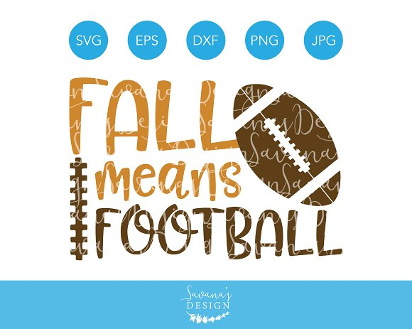 Fall Means Football SVG Cut Files