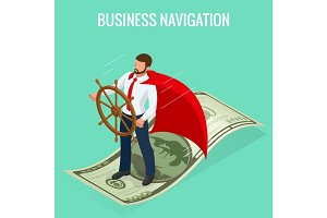 Isometric Business navigation concept. Businessman at the helm. Good direction. Concept business vector illustration