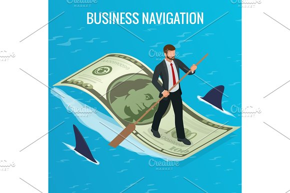 Isometric Business Navigation Concept Businessman On Currency Floats Among Sharks Isometric Business Navigation Concept Good Direction Concept Businessman On Dollars Vector Illustration