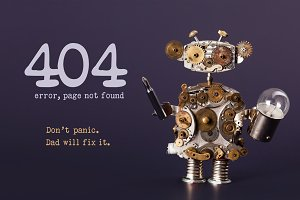 Error 404 page not found template for website. Steam punk style toy robot  with screaw driver and light bulb lamp, warning message Don't panic Dad will fix it. Dark violet background.