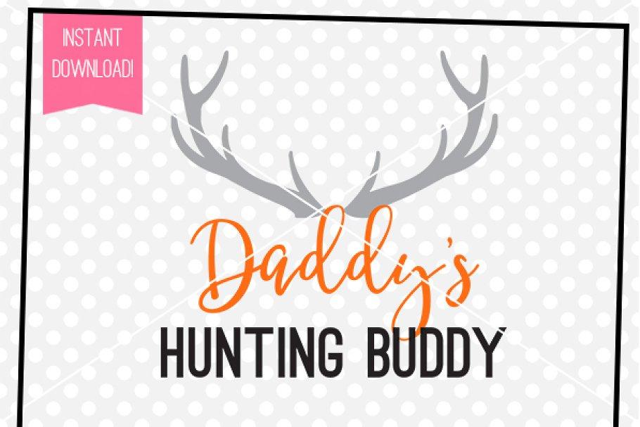Daddy S Hunting Buddy Svg Cut File Pre Designed Illustrator Graphics Creative Market