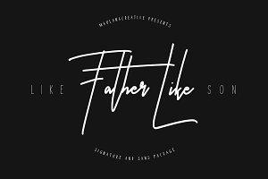 Like Father Like Son - Signature