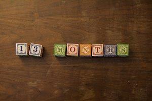 13 months in wooden blocks