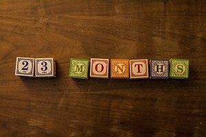 23 months in wooden blocks