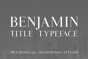 Benjamin Title Typeface