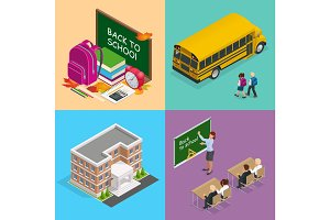 Four isometric vector web concepts a school board with books, a backpack and an alarm clock, a school bus and children, a school building, a teacher in class with students.