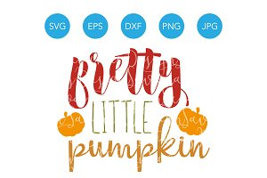 Pretty Little Pumpkin SVG Cut File