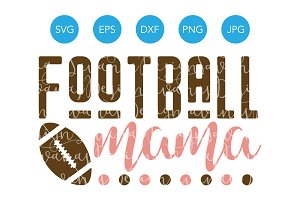 Football Mama SVG Cut File