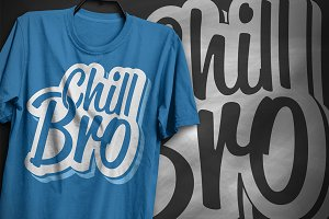 Chill Bro - T-Shirt Design
