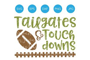 Tailgates and Touchdowns SVG Cutting