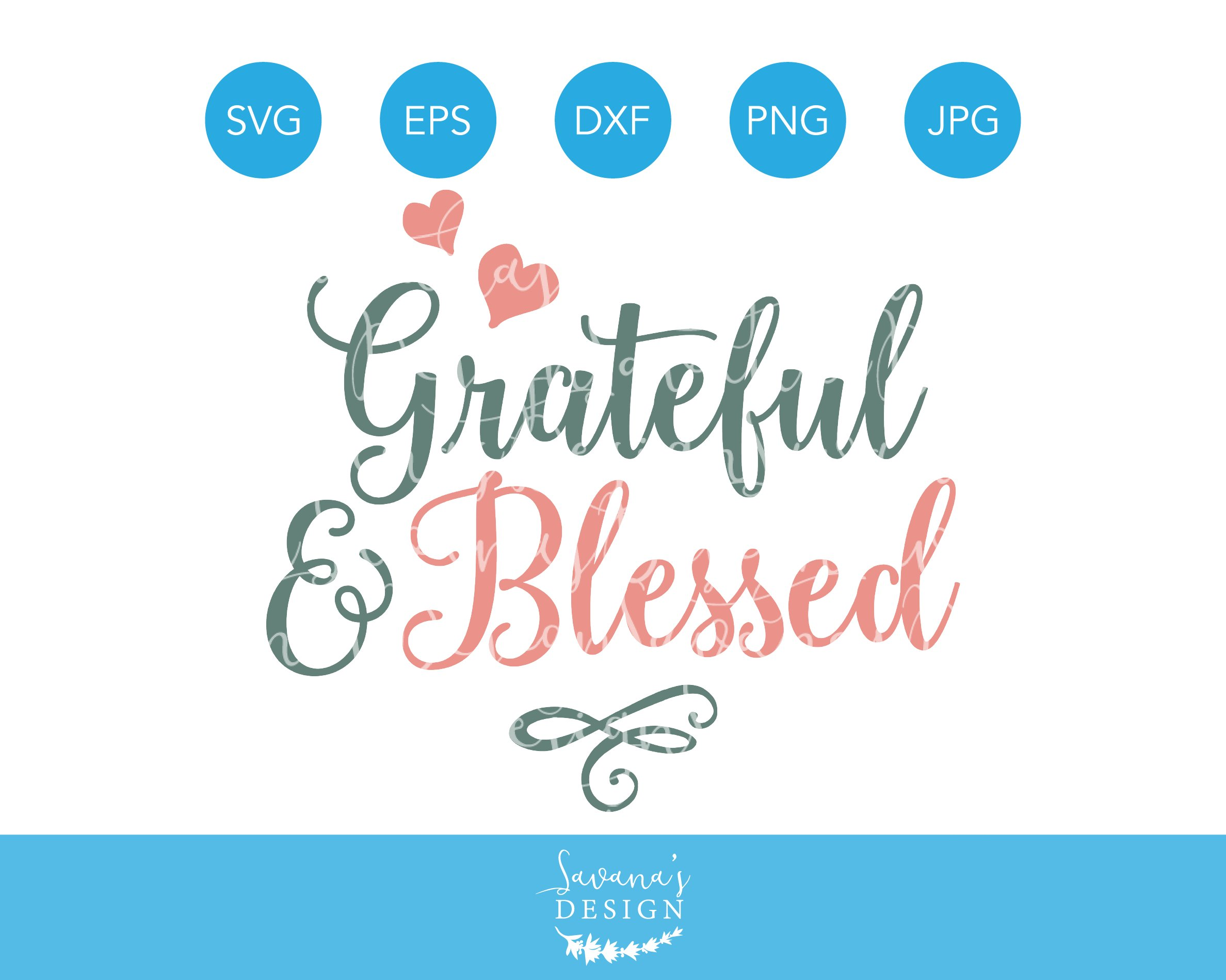Grateful And Blessed Svg Cut File Pre Designed Illustrator Graphics Creative Market