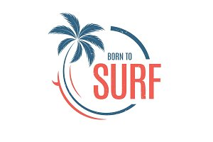Born to surf. T-shirt and apparel vector design, print, typograp