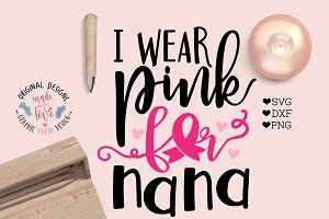 I Wear Pink for Nana