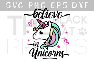 Believe in unicorns SVG DXF PNG EPS