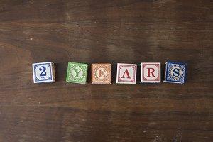 2 years in wooden blocks