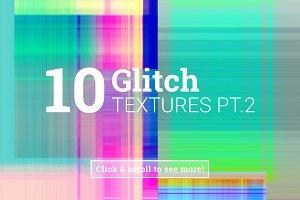 10 Glitch Textures pt.2