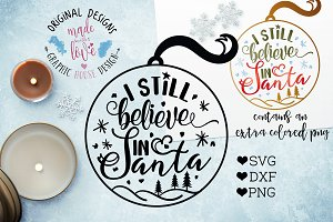 I still Believe in Santa Cut File