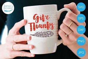 Give Thanks SVG File EPS DXF PNG JPG