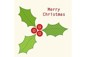 Cute Christmas card with holly berry as retro fabric applique in shabby chic style