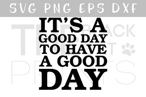 It's a good day SVG DXG PNG EPS