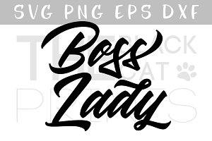 Boss Lady SVG DXF PNG EPS