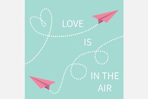 Love is in the air Paper plane