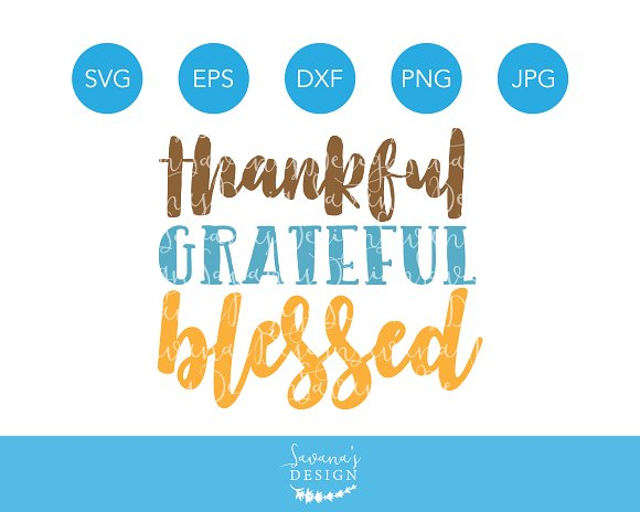 Thankful Grateful Blessed SVG File