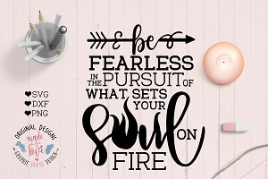 Be Fearless Motivation Cut File