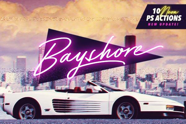 Bayshore + New! Neon Glow Styles