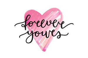 Forever yours. Vector lettering.
