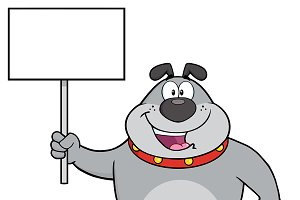 Gray Bulldog Holding A Blank Sign