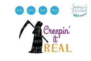 Creepin It Real SVG Grim Reaper SVG