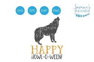 Happy Howl O Ween SVG Wolf SVG