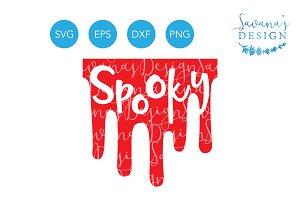 Spooky SVG Blood Dripping Splatter