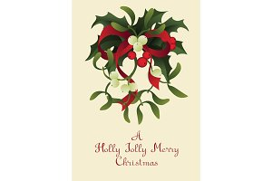 Christmas seasonal greeting card with a A Happy Joyful Merry Christmas and Misletor