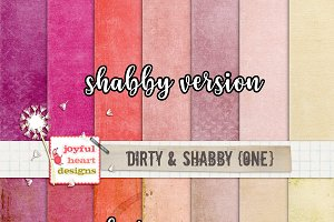 Dirty and Shabby {one}