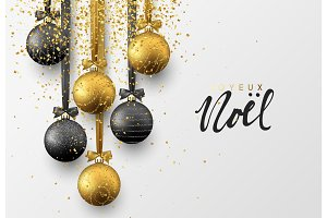 French Joyeux Noel. Christmas greeting card, design of xmas balls with golden glitter confetti