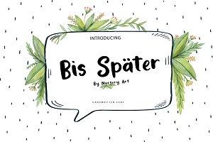 Bis Spater | Handwritten Script