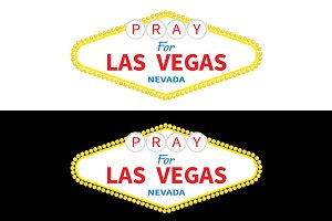 Welcome to Las Vegas sign. Pray for