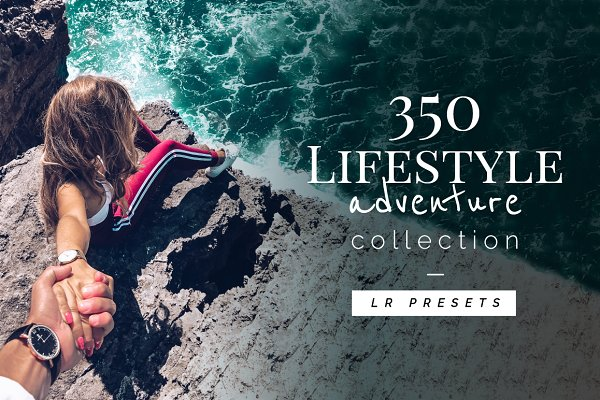 350 Lifestyle/Adventure - Lr Preset…