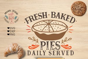 Fresh Baked Pies SVG DXF PNG