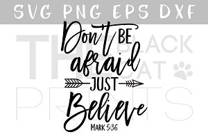 Don't be afraid Just believe SVG DXF