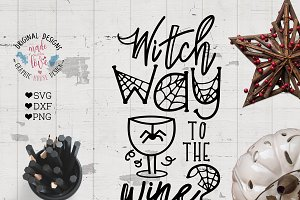 Witch Way For the Wine Cut File